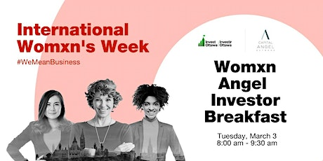 Womxn Angel Investor Breakfast by the Capital Angel Network & Invest Ottawa tickets