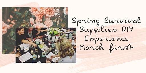 Spring Survival DIY Workshop