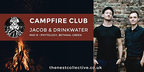 Campfire Club: Jacob & Drinkwater tickets