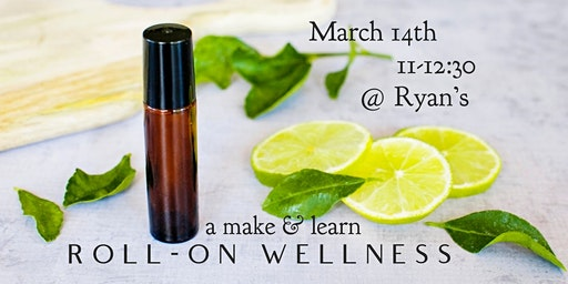 Roll-on Wellness: a make & learn