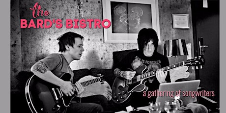 The Bard's Bistro: A Gathering of Songwriters tickets