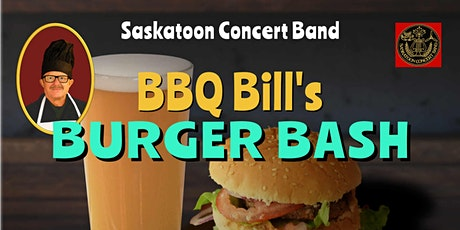 Saskatoon Concert Band Burger Bash tickets
