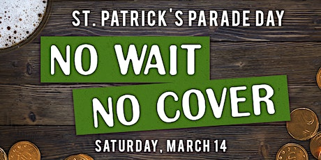 St. Patricks Day No Cover Line Hopper Pass (Foxtail, Skybar, Local, Steel Cactus) tickets