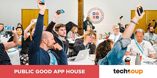 TechSoup & Public Good App House Demos and Networking