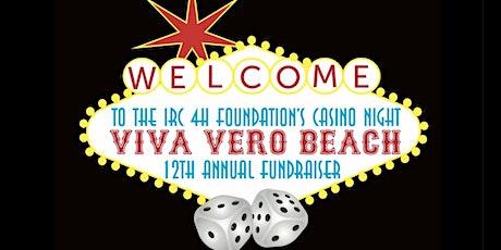 "12th Annual IRC 4-H Foundation ""Viva Vero Beach Casino Night"" Fundraiser tickets"