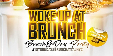 """""""Woke Up At Brunch"""" & Day Party tickets"""