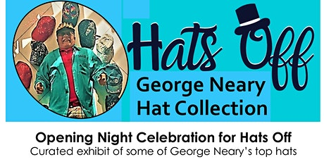 Hats Off Opening Celebration tickets