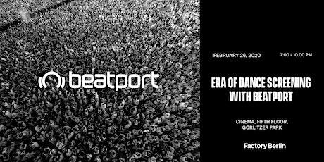 Era of Dance Screening with Beatport tickets
