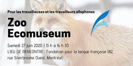 Activité annulée - Zoo Ecomuseum de Montréal billets