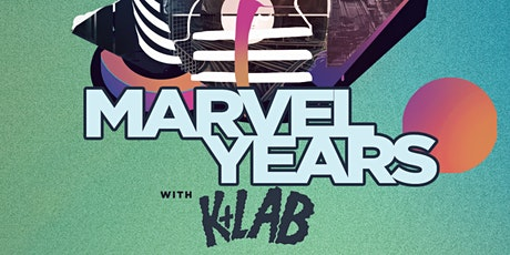 Marvel Years with K+Lab tickets