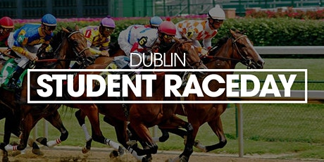 Dublin Student Raceday tickets