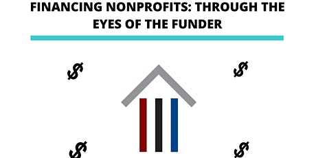FINANCING NONPROFITS: THROUGH THE EYES OF THE FUNDER tickets