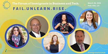 The Forum of Immigrants in Business and Tech: Fail. Unlearn. Rise. tickets