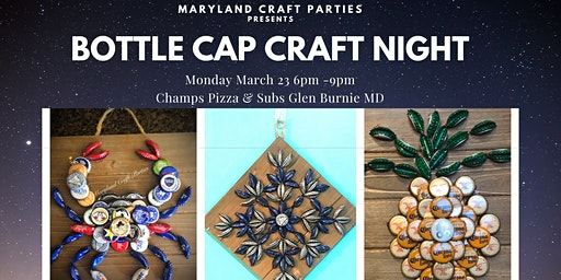 Bottle Cap Craft Night at Champs Pizza & Subs with Maryland Craft Parties