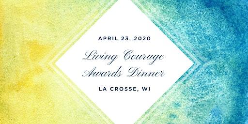 2020 La Crosse-Living Courage Awards Dinner