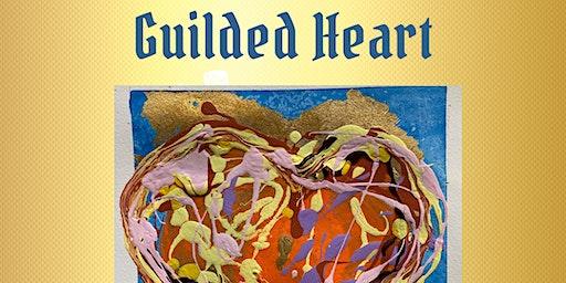 Guilded Heart Gold Leaf Art Workshop!