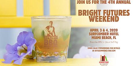Bright Futures Weekend: Brazilian BBQ tickets
