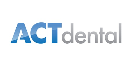 ACT Dental - Front Office: The Power of High Performance tickets
