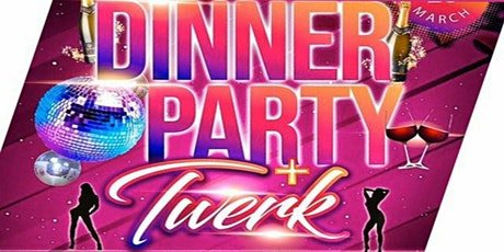 Magical Dinner Party + Twerk tickets
