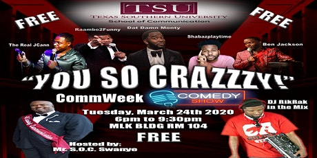 """""""You So Crazzzy"""" CommWeek Comedy Show tickets"""