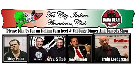Tri-State Italian Club Corn Beef Cabbage Dinner & Comedy Show tickets