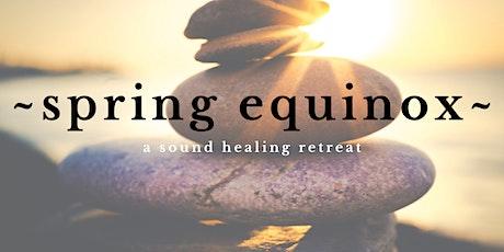SPRING EQUINOX RETREAT | Stinson Beach Sound Healing Retreat tickets