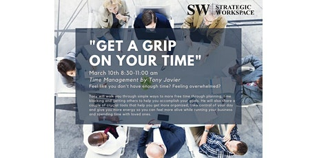 Get A Grip On Your Time! tickets