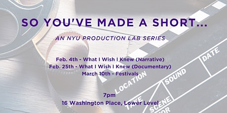 So You've Made A Short...What I Wish I Knew (Documentary) tickets