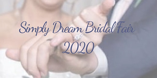 Simply Dream Bridal Fair 2020