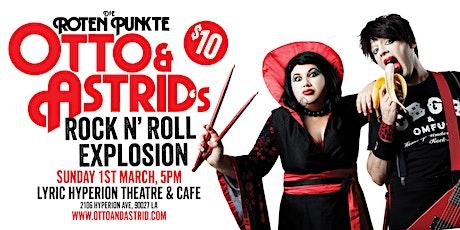 Otto & Astrid's Rock n Roll Explosion (Die Roten Punkte) tickets