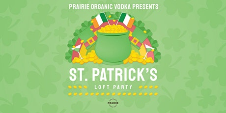 Prairie Organic Vodka presents 10th Annual St Patrick's Loft Party @ stackt tickets