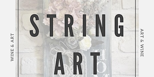 Spring String Art @ The Summit Winery
