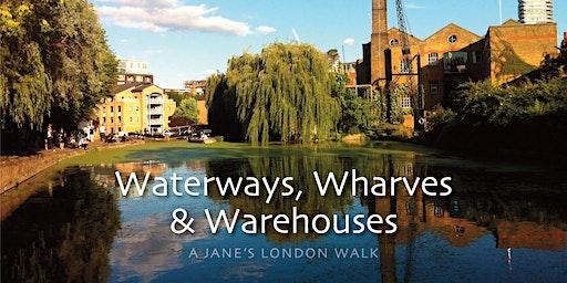 Waterways, Wharves and Warehouses