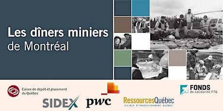 Les Dîners Miniers de Montréal - Montreal Mining Lunches billets