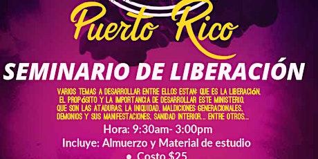 SEMINARIO DE LIBERACION-PUERTO RICO tickets