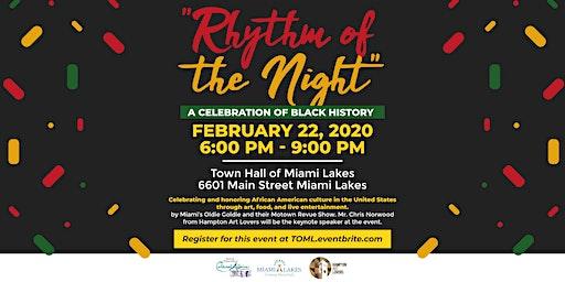 """Rhythm of the Night"" A Celebration of Black History"