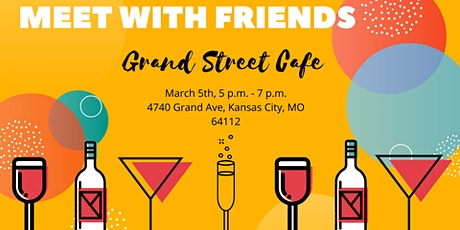 Meet With Friends Happy Hour tickets