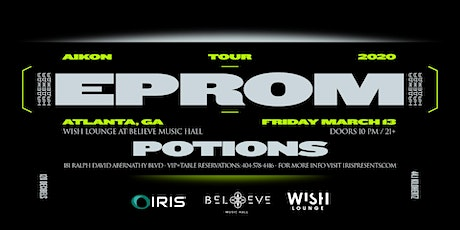 EPROM - Aikon Tour | Wish Lounge @ IRIS | Friday March 13  tickets