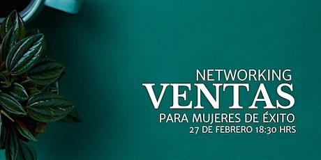 Networking Ventas para Mujeres de Éxito boletos