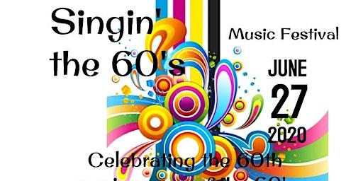 Singin' the 60's Music Festival