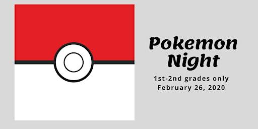 Pokemon Night [1st-2nd]