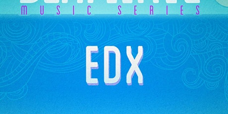 Edx at Marquee Dayclub Free Guestlist - 4/12/2020 tickets