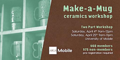 Make-a-Mug Ceramics Workshop