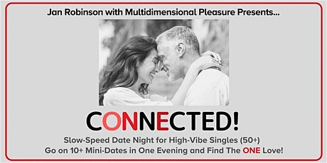 Slow-Speed Dating for High-Vibe Singles (50+) ~ Sebastopol tickets
