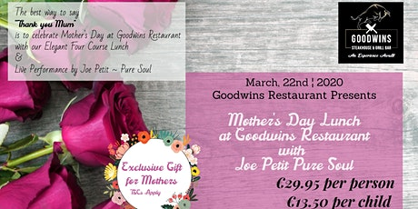 Mother's Day Lunch in Goodwins tickets