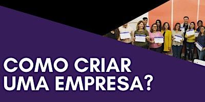 WORKSHOP: COMO COMEÇAR UMA EMPRESA