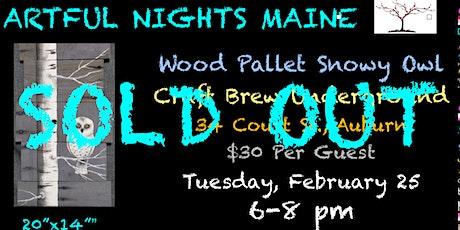 Wood Pallet Snowy Owl at Craft Brew Underground, Auburn tickets