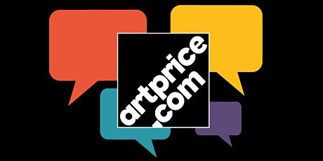 Artprice Talk : The art market might have reached a turning point tickets