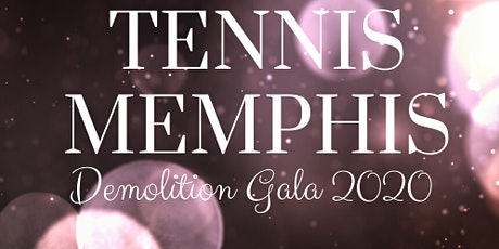 Tennis Memphis Demolition Gala 2020 tickets
