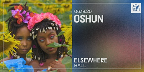 Oshun @ Elsewhere (Hall) tickets